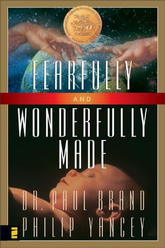 Fearfully and Wonderfully Made by Philip Yancey