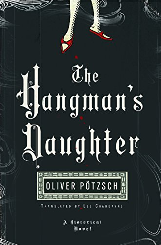 The Hangman's Daughter (A Hangman's Daughter Tale Book 1) by Oliver Pötzsch