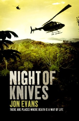 The Night of Knives by Jon Evans