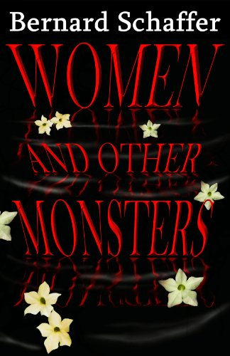 Women and Other Monsters by Bernard Schaffer