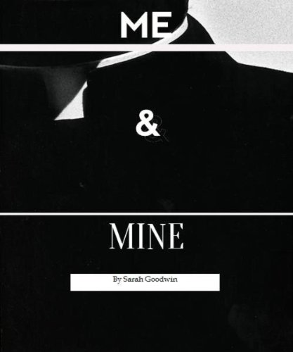 Me and Mine by Sarah Goodwin