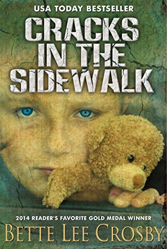 Cracks in the Sidewalk by Bette Lee Crosby