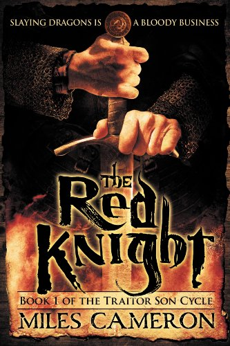 The Red Knight (The Traitor Son Cycle Book 1) by Miles Cameron
