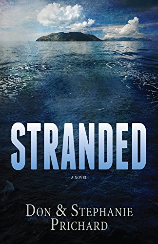 STRANDED: A Novel by Stephanie Prichard