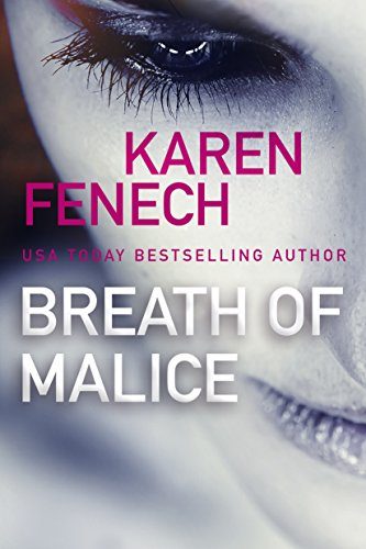 Breath of Malice by Karen Fenech