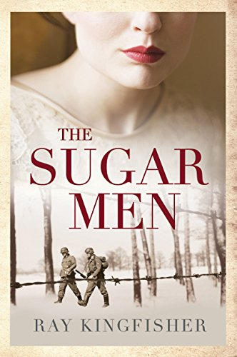 The Sugar Men by Ray Kingfisher