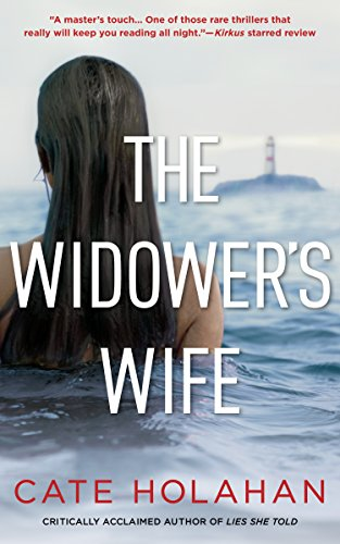 The Widower's Wife: A Thriller by Cate Holahan