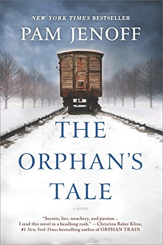 The Orphan's Tale: A Novel by Pam Jenoff