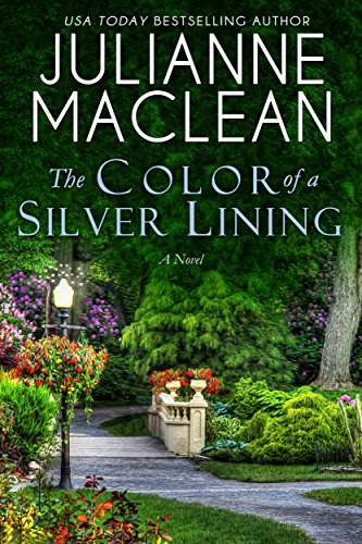 The Color of a Silver Lining (The Color of Heaven Series Book 13) by Julianne MacLean
