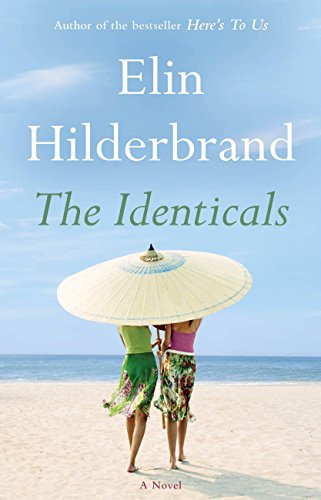 The Identicals: A Novel by Elin Hilderbrand