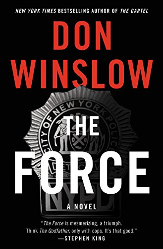 The Force: A Novel by Don Winslow