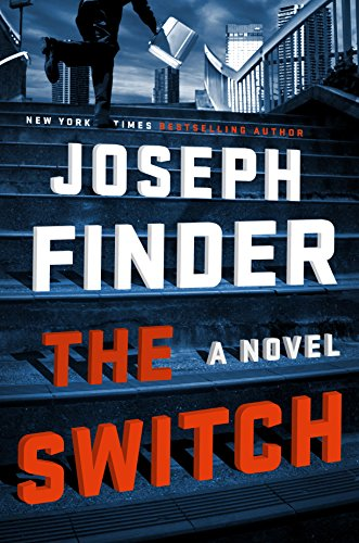 The Switch: A Novel by Joseph Finder