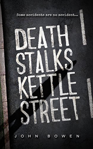 Death Stalks Kettle Street by John Bowen