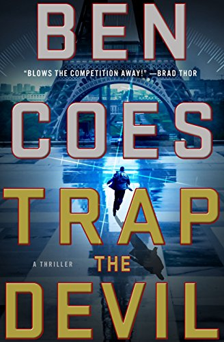 Trap the Devil: A Thriller (A Dewey Andreas Novel Book 7) by Ben Coes