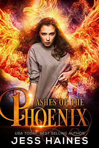 Ashes of the Phoenix by Jess Haines