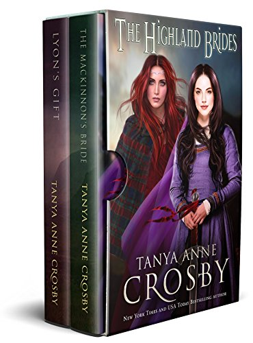 The Highland Brides: Books 1 & 2 by Tanya Anne Crosby