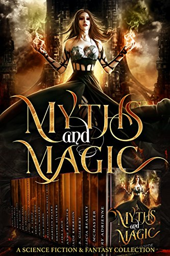 Myths & Magic by Various Authors