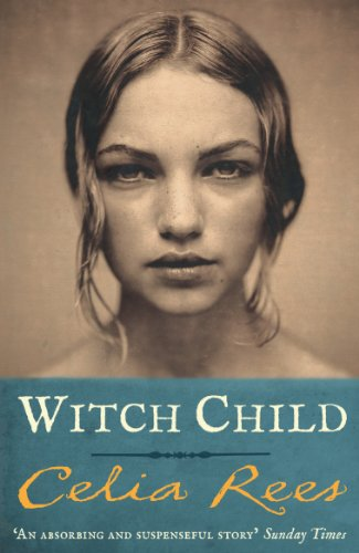 Witch Child by Celia Rees