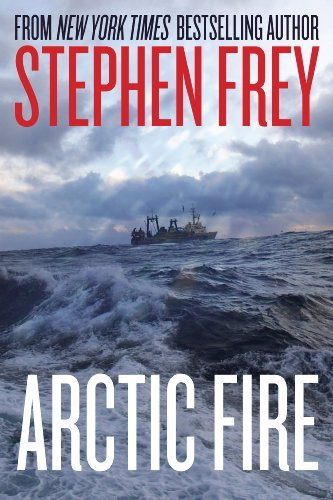 Arctic Fire (Red Cell Series, Book 1) by Stephen W. Frey
