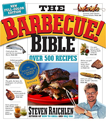 The Barbecue! Bible 10th Anniversary Edition by Steven Raichlen
