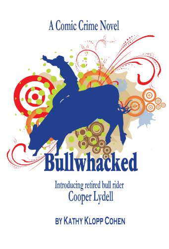 Bullwhacked by Kathy Cohen