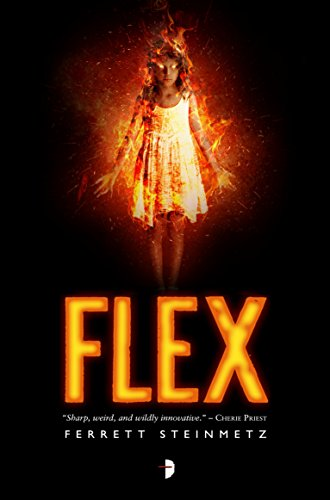 Flex ('Mancer) by Ferrett Steinmetz