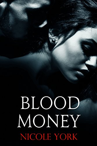 Blood Money by Nicole York