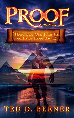 Proof the Novel by Ted D. Berner