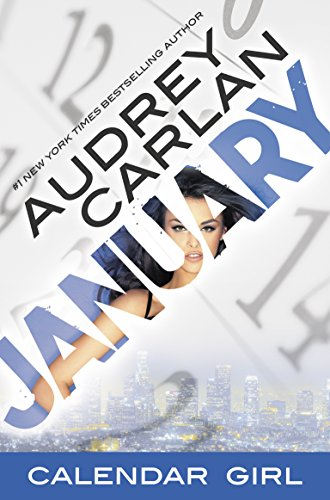 January: Calendar Girl Book 1 by Audrey Carlan