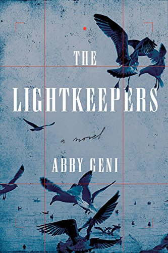 The Lightkeepers: A Novel by Abby Geni