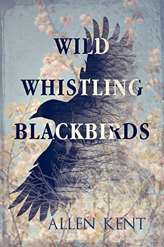 Wild Whistling Blackbirds by Allen Kent