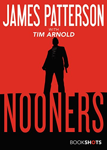Nooners (BookShots) by James Patterson