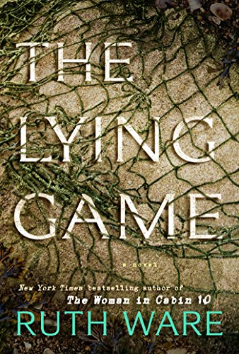 The Lying Game: A Novel by Ruth Ware