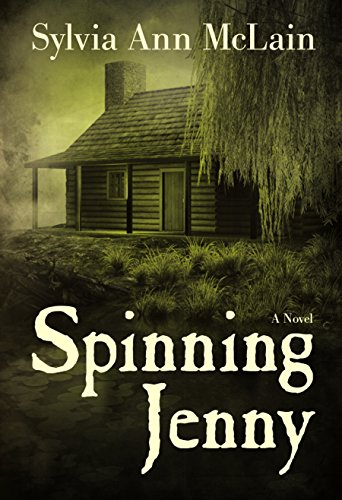 Spinning Jenny: A Novel by Sylvia McLain