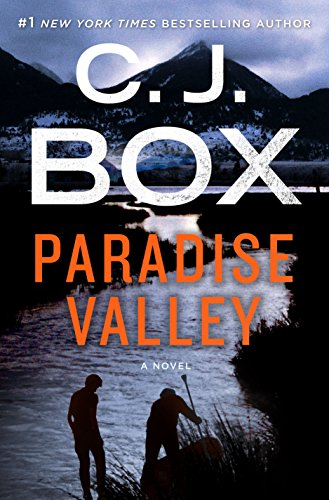 Paradise Valley: A Novel (Highway Quartet) by C. J. Box