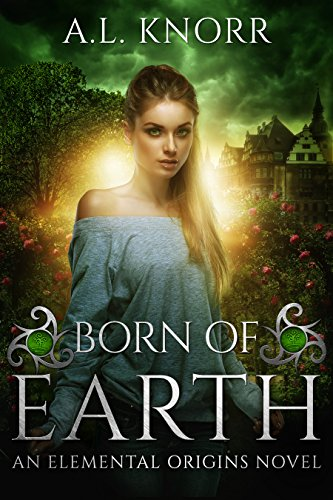 Born of Earth by A.L. Knorr