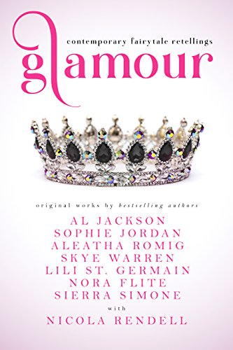 Glamour: Contemporary Fairytale Retellings by Various Authors