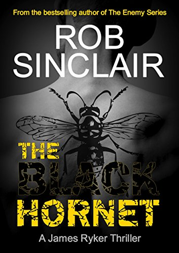 The Black Hornet (James Ryker Book 2) by Rob Sinclair