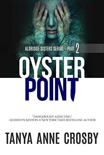 Oyster Point: Part 2: Storybook Gables by Tanya Anne Crosby