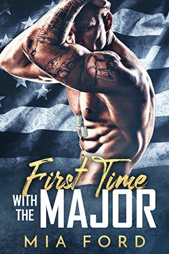 First Time with the Major by Mia Ford