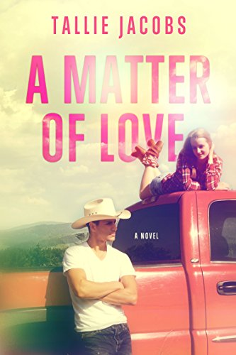 A Matter of Love by Tallie Jacobs
