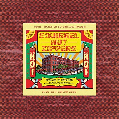 Hot (Remastered / 20th Anniversary Edition) By Squirrel Nut Zippers