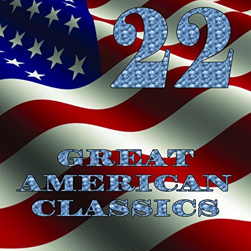 22 Great American Classics By Variou Artists