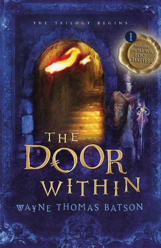 The Door Within: The Door Within Trilogy - Book One by Wayne Thomas Batson