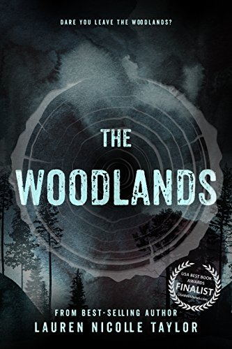 The Woodlands (The Woodlands Series Book 1) by Lauren Nicolle Taylor