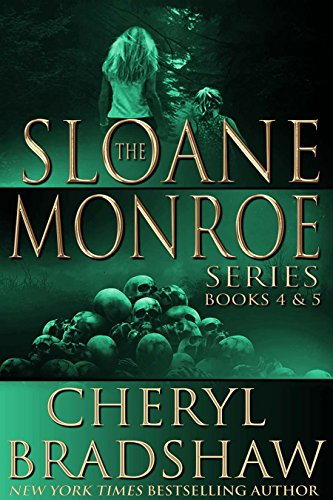 Sloane Monroe Series Set Two: Books 4-5 by Cheryl Bradshaw