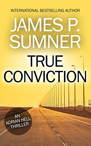 True Conviction by James P. Sumner