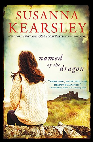 Named of the Dragon by Susanna Kearsley