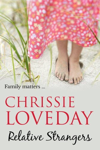 Relative Strangers by Chrissie Loveday