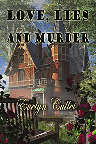 Love, Lies and Murder by Evelyn Cullet